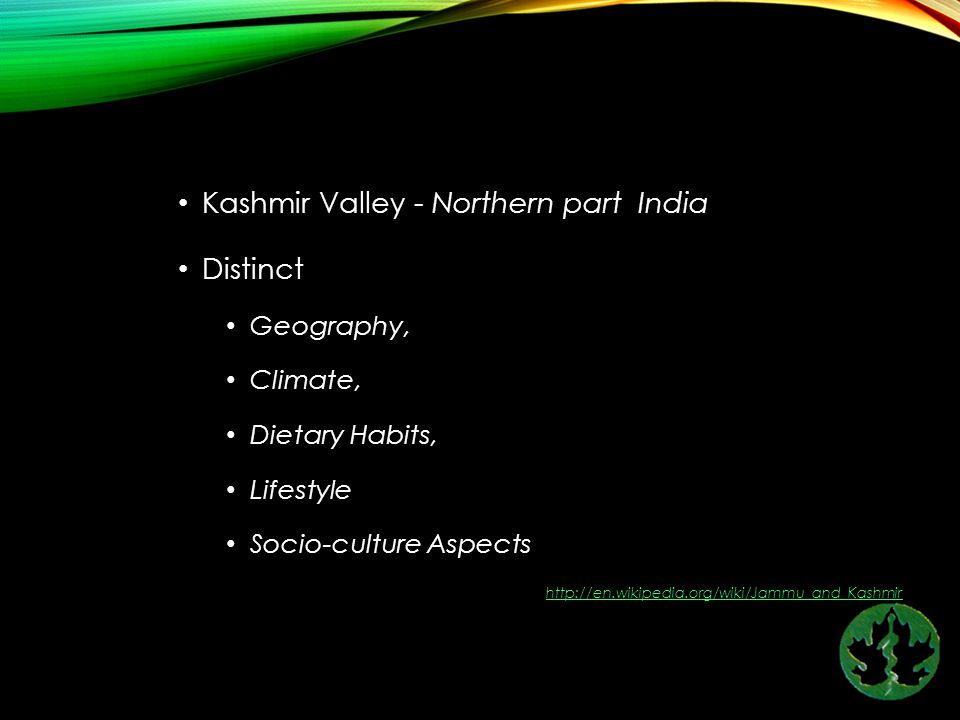 Kashmir Valley - Northern part India Distinct