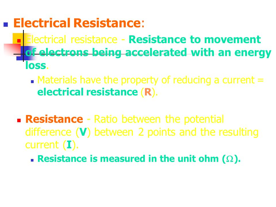 Electrical Resistance: