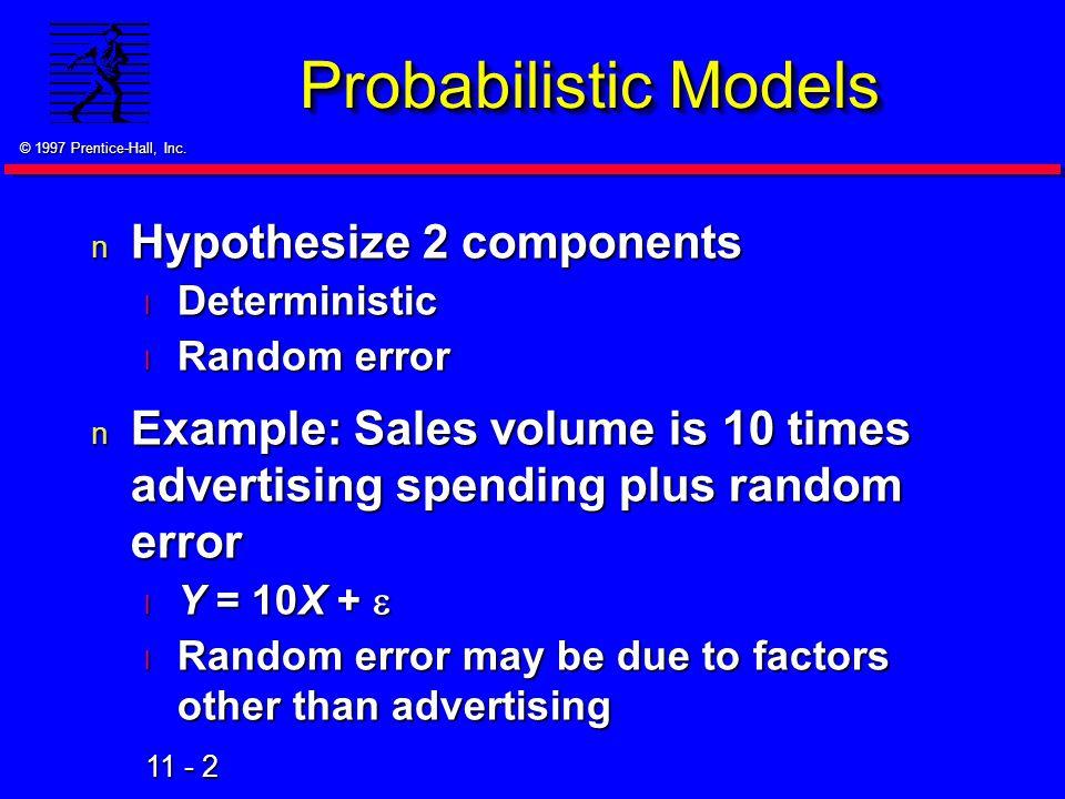Probabilistic Models Hypothesize 2 components