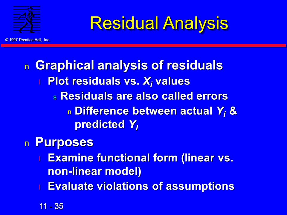 Residual Analysis Graphical analysis of residuals Purposes