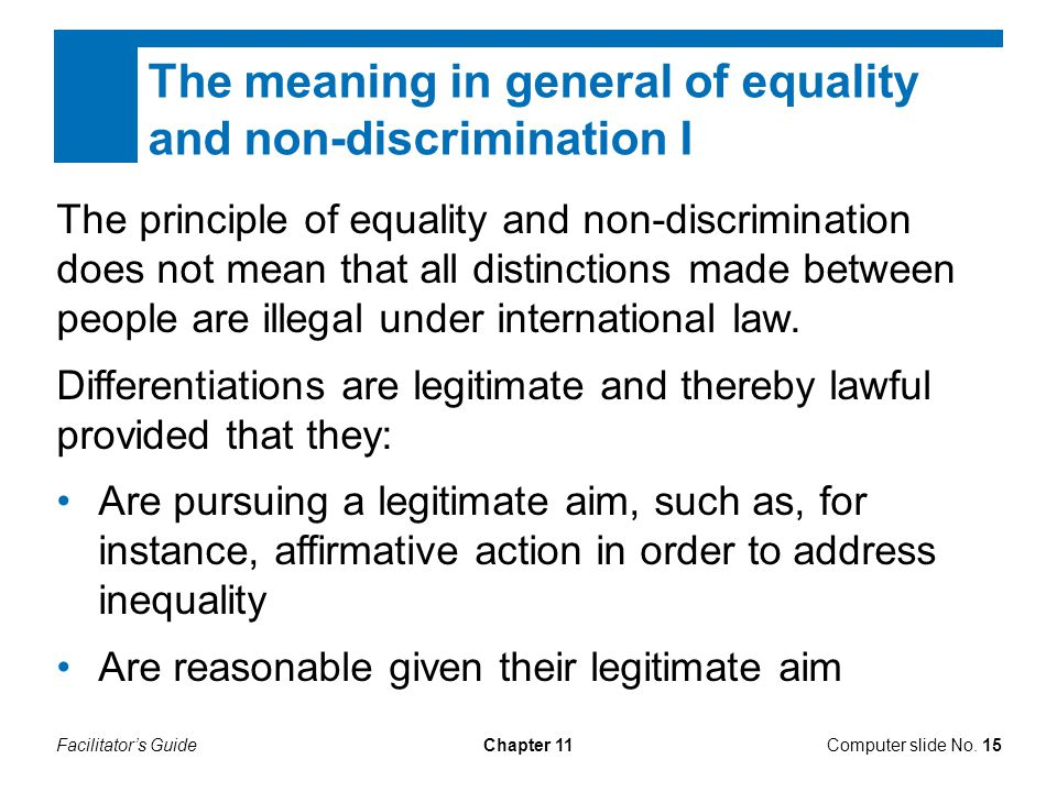 The meaning in general of equality and non-discrimination I