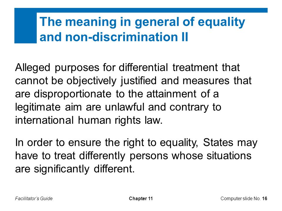 The meaning in general of equality and non-discrimination II