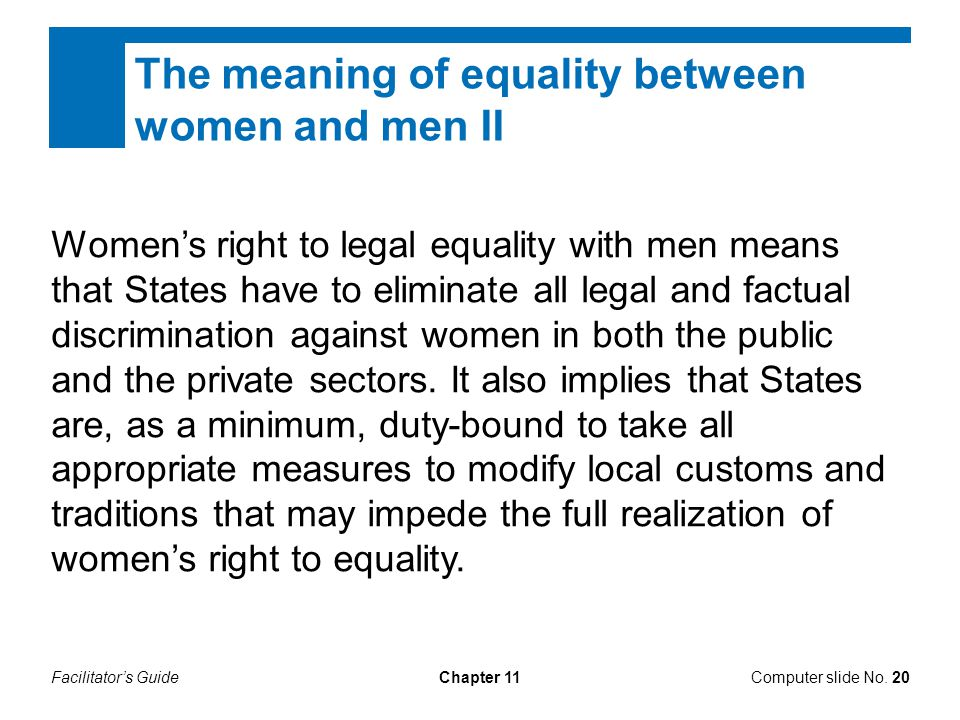 The meaning of equality between women and men II