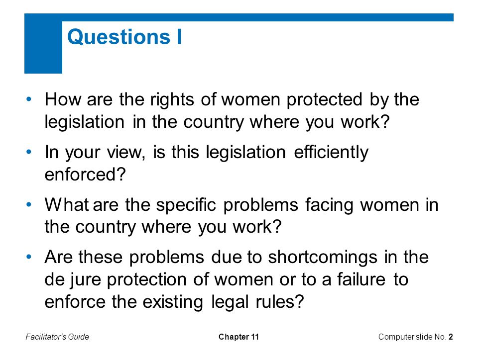 Questions I How are the rights of women protected by the legislation in the country where you work