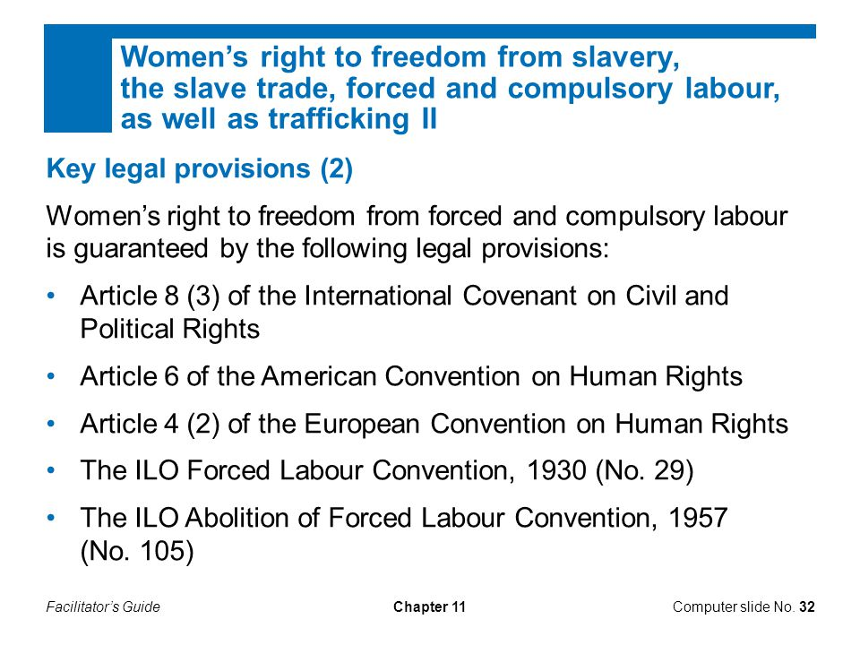 Women's right to freedom from slavery, the slave trade, forced and compulsory labour, as well as trafficking II