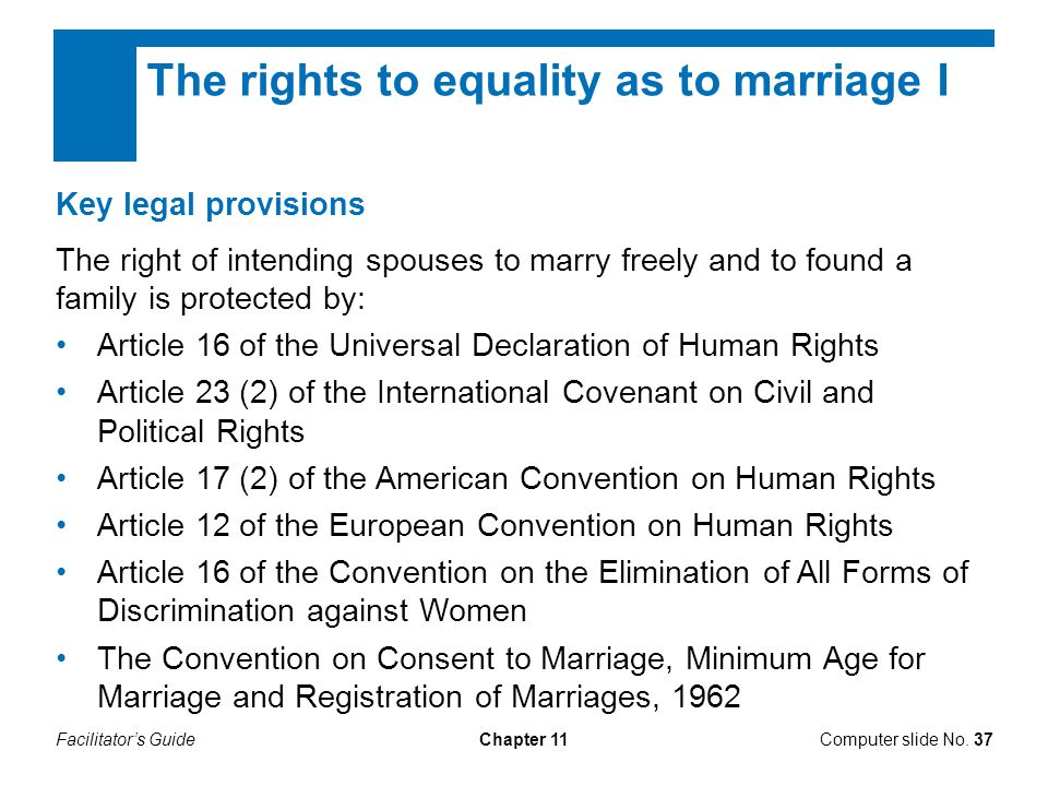 The rights to equality as to marriage I