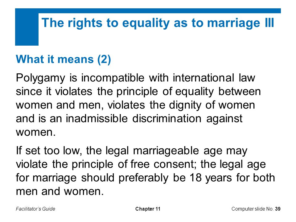 The rights to equality as to marriage III