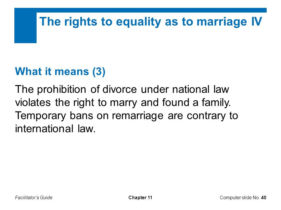 The rights to equality as to marriage IV