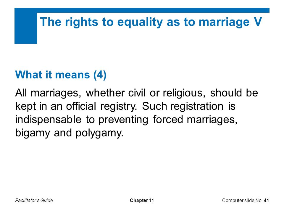 The rights to equality as to marriage V