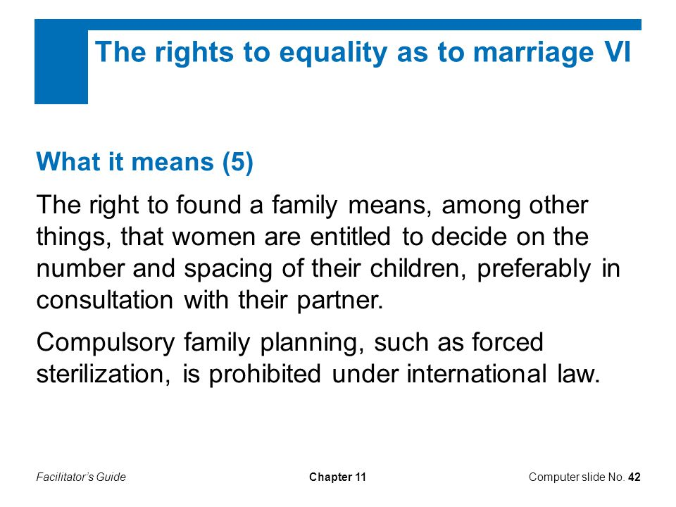 The rights to equality as to marriage VI