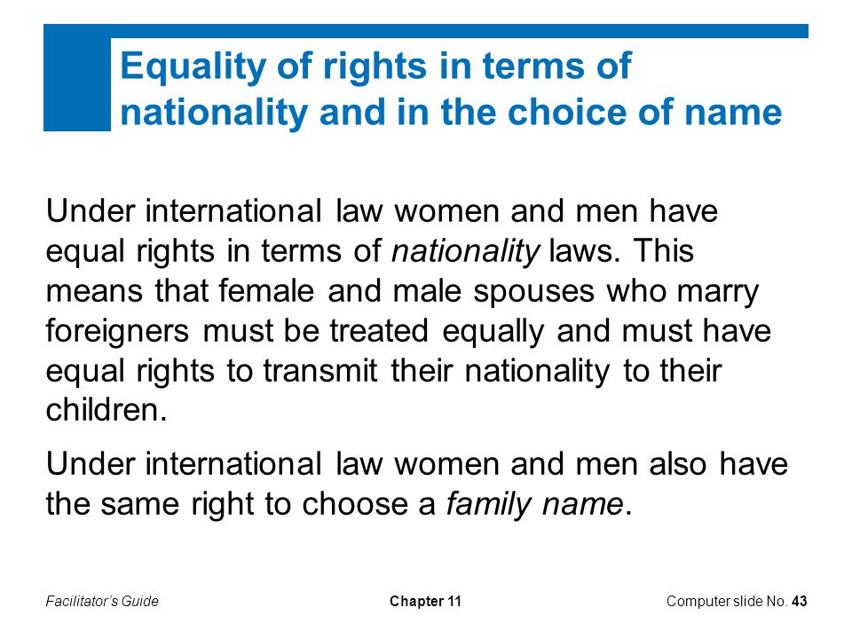 Equality of rights in terms of nationality and in the choice of name