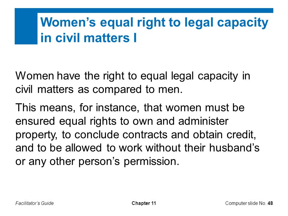 Women's equal right to legal capacity in civil matters I