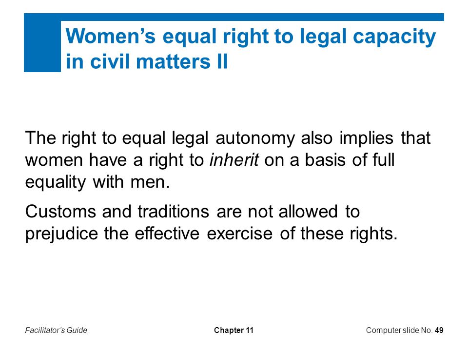 Women's equal right to legal capacity in civil matters II