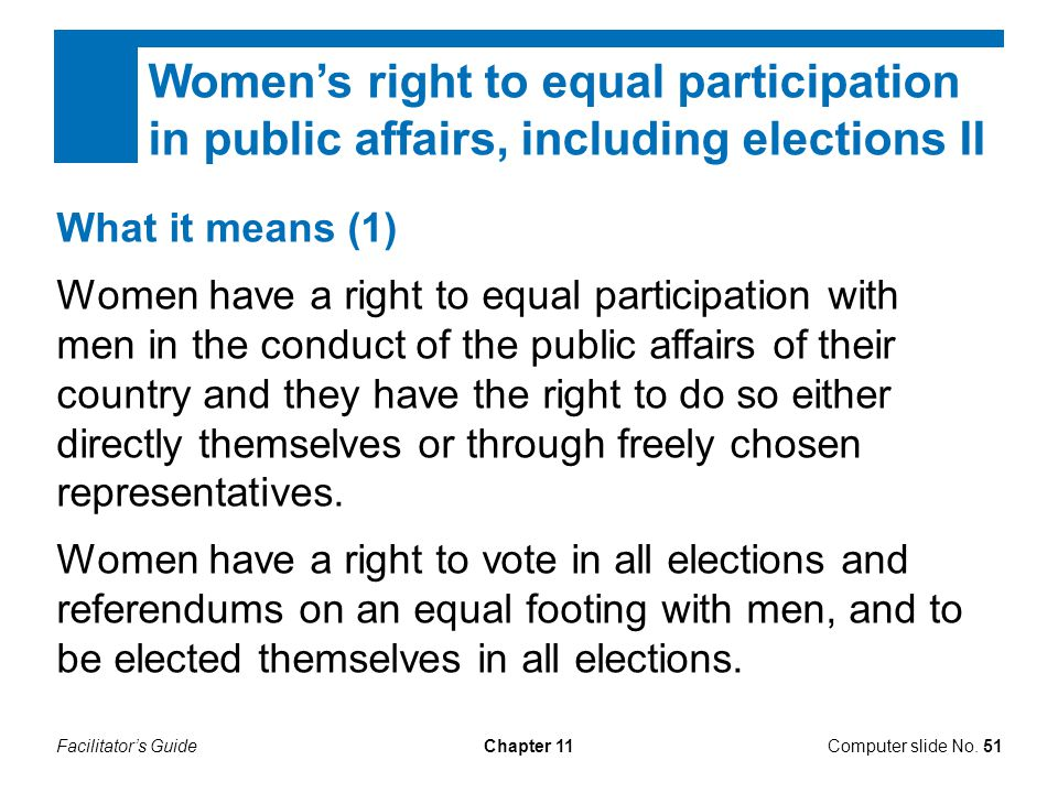 Women's right to equal participation in public affairs, including elections II
