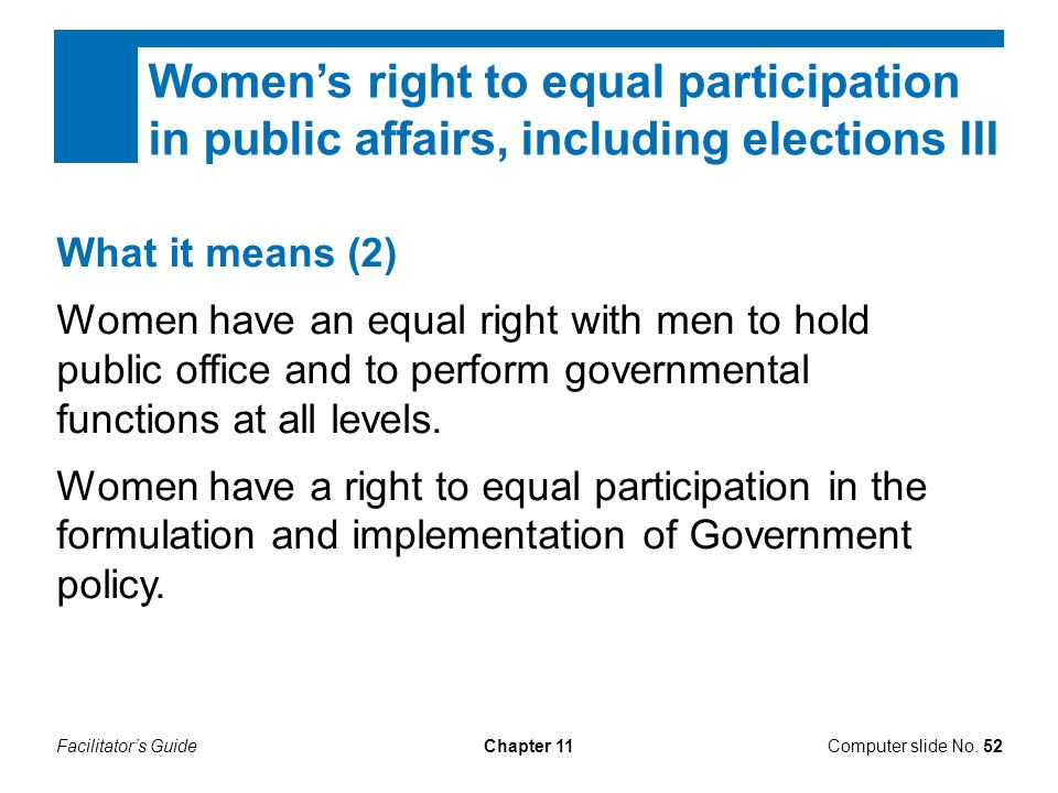 Women's right to equal participation in public affairs, including elections III