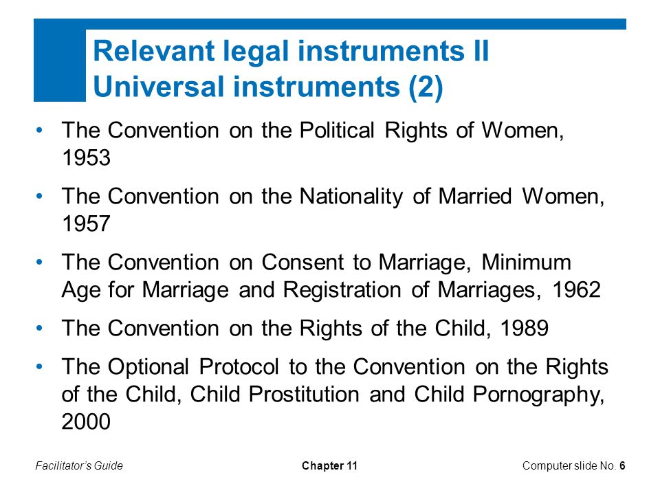 Relevant legal instruments II Universal instruments (2)