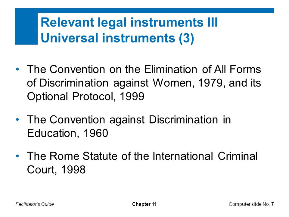 Relevant legal instruments III Universal instruments (3)
