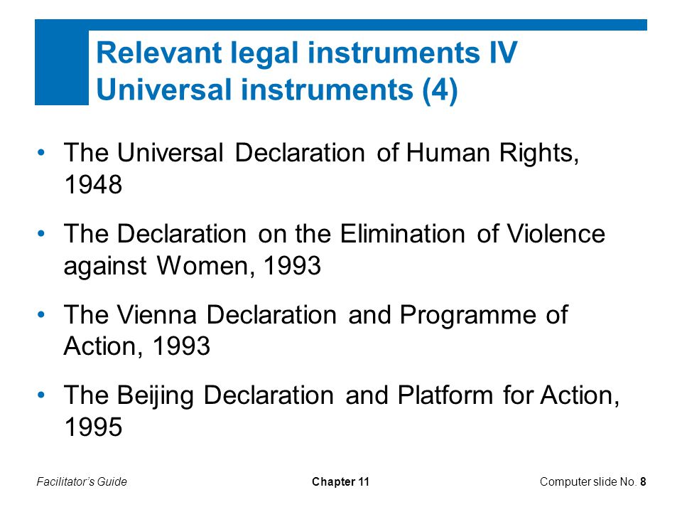Relevant legal instruments IV Universal instruments (4)