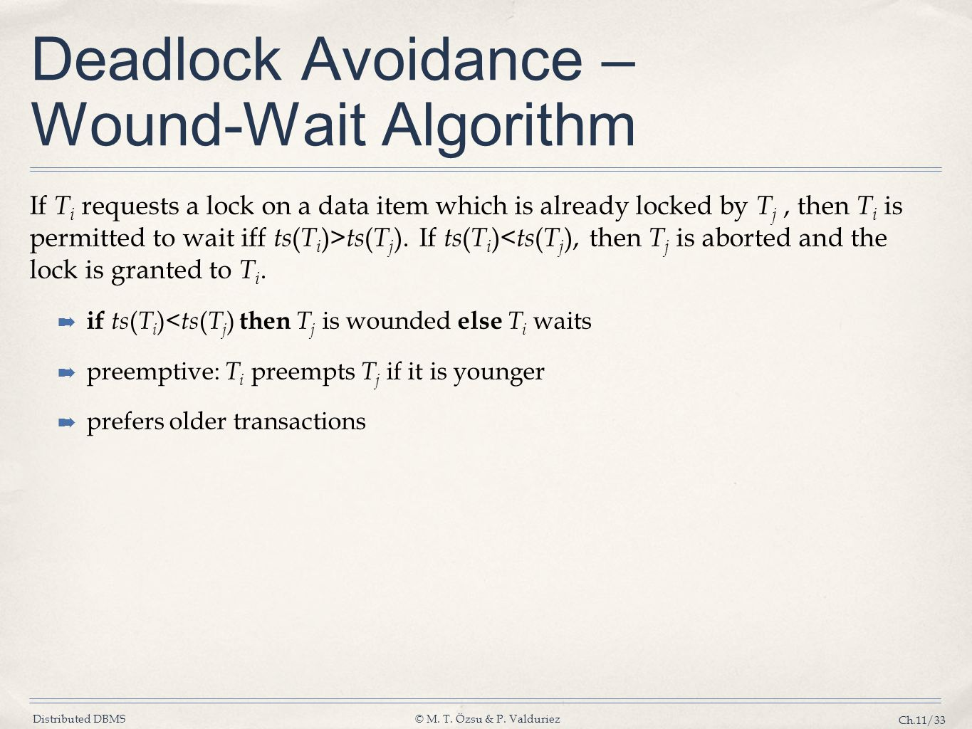 Deadlock Avoidance – Wound-Wait Algorithm