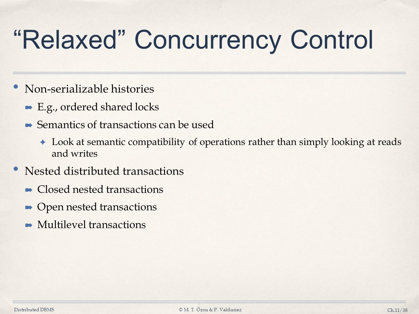 Relaxed Concurrency Control