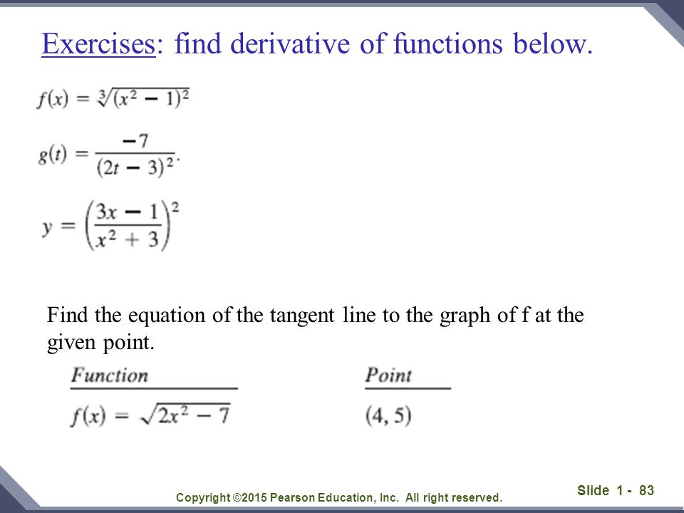 Exercises: find derivative of functions below.