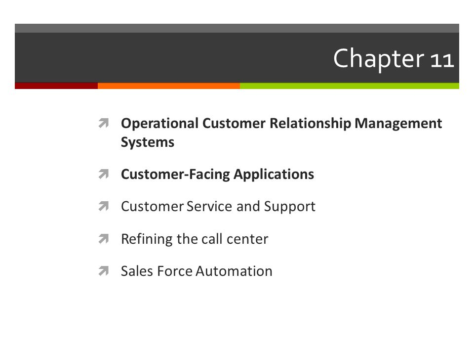 Chapter 11 Operational Customer Relationship Management Systems