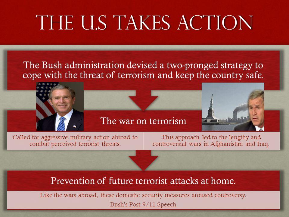 Prevention of future terrorist attacks at home.