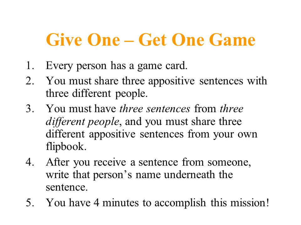 Give One – Get One Game Every person has a game card.