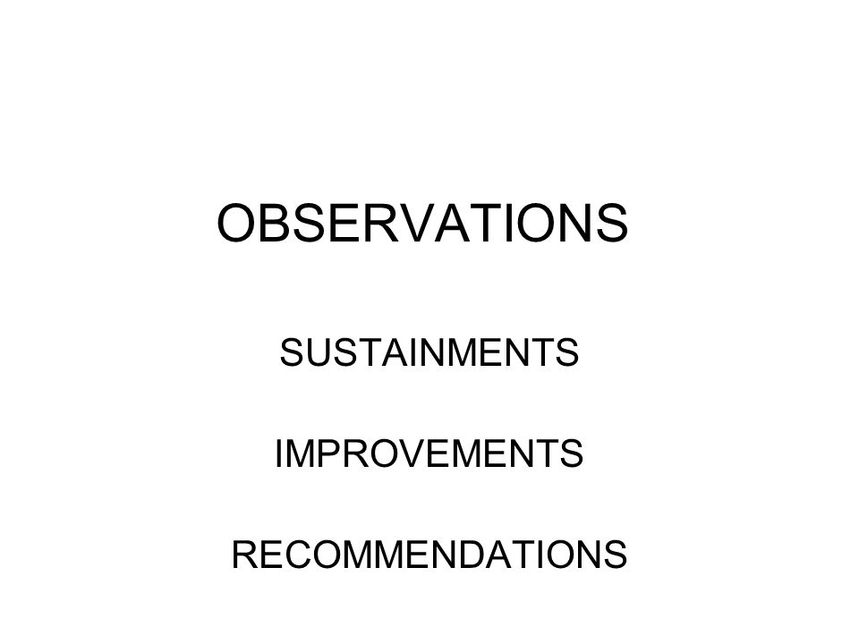 SUSTAINMENTS IMPROVEMENTS RECOMMENDATIONS
