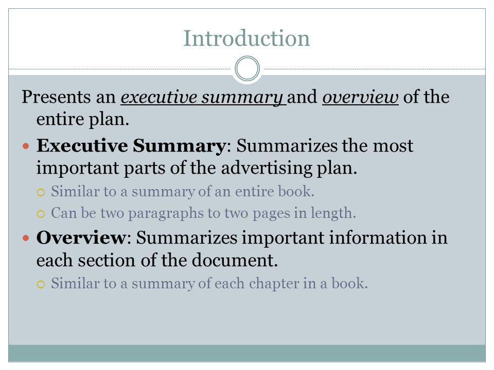 Introduction Presents an executive summary and overview of the entire plan.