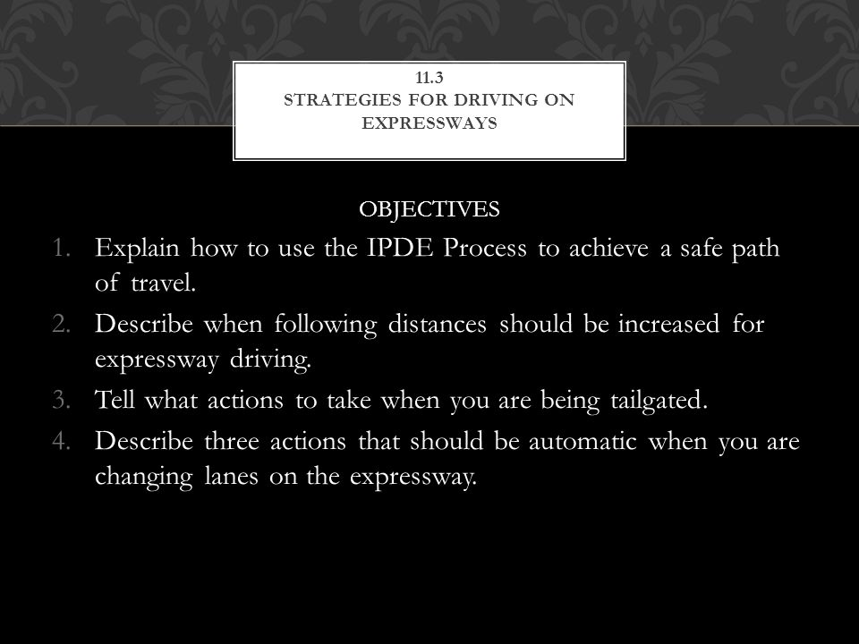 11.3 STRATEGIES FOR DRIVING ON EXPRESSWAYS
