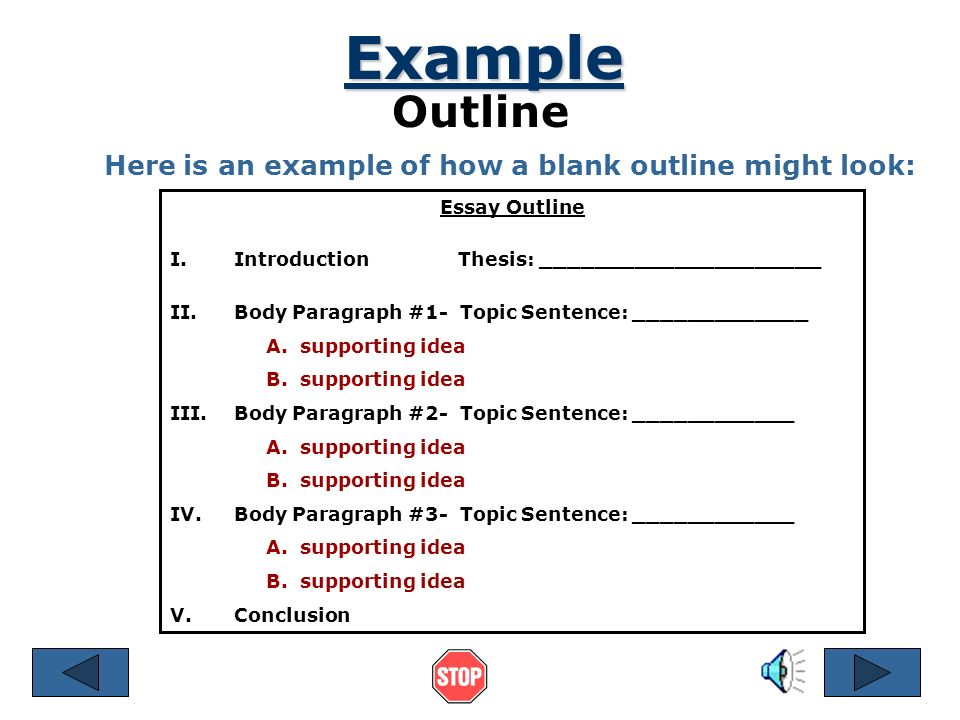 Example Outline Here is an example of how a blank outline might look: