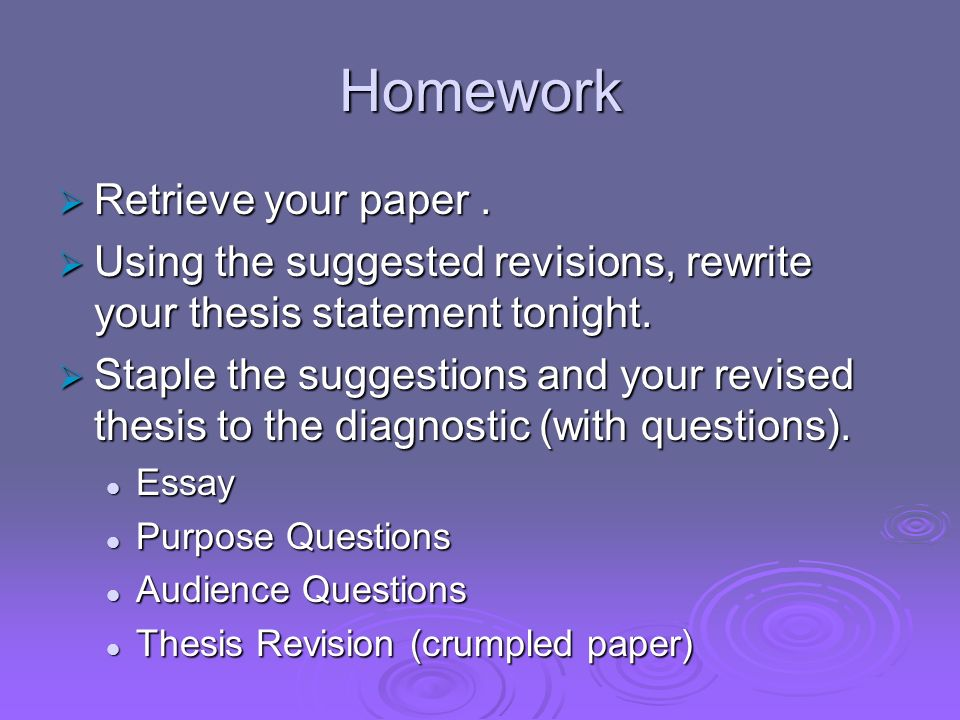 Homework Retrieve your paper .