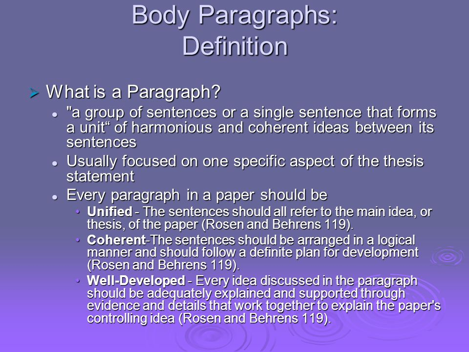 Body Paragraphs: Definition