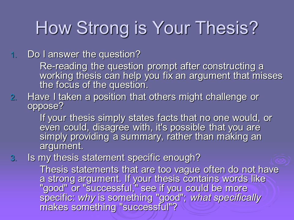 How Strong is Your Thesis