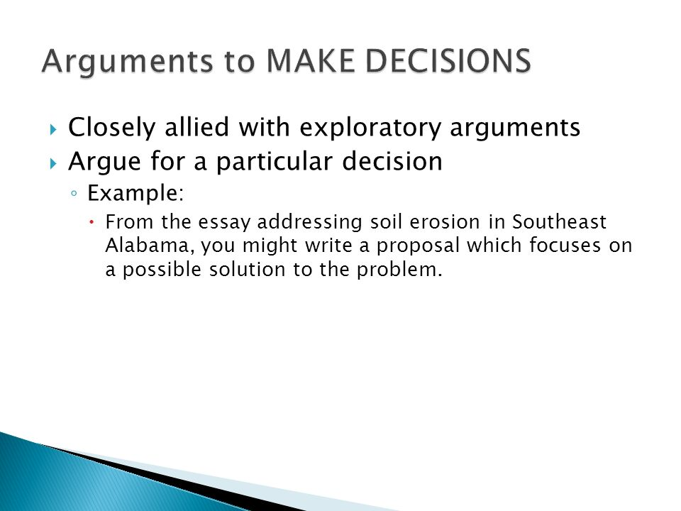 Arguments to MAKE DECISIONS