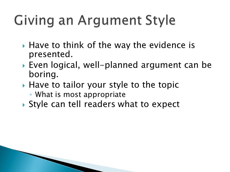 Giving an Argument Style