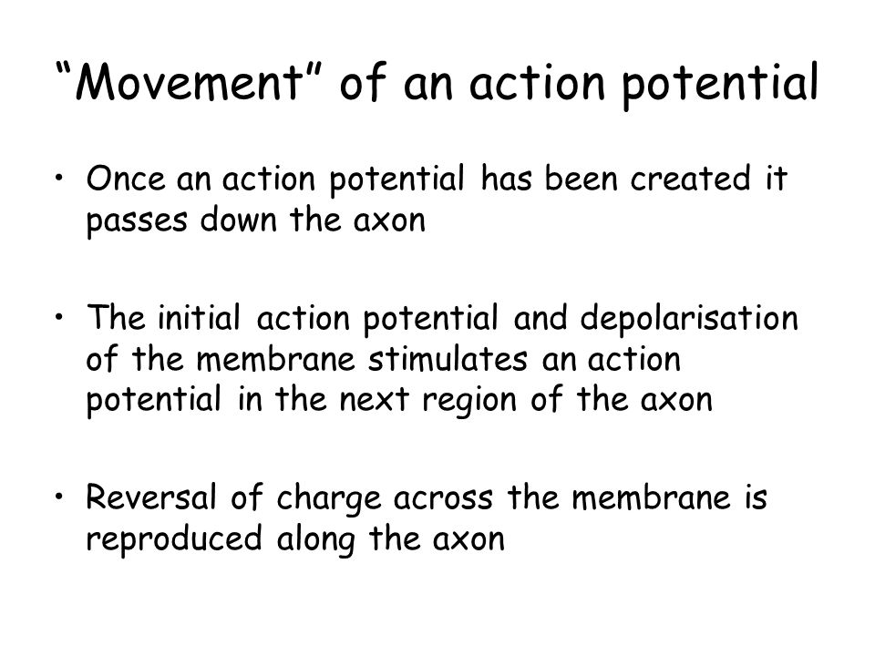 Movement of an action potential