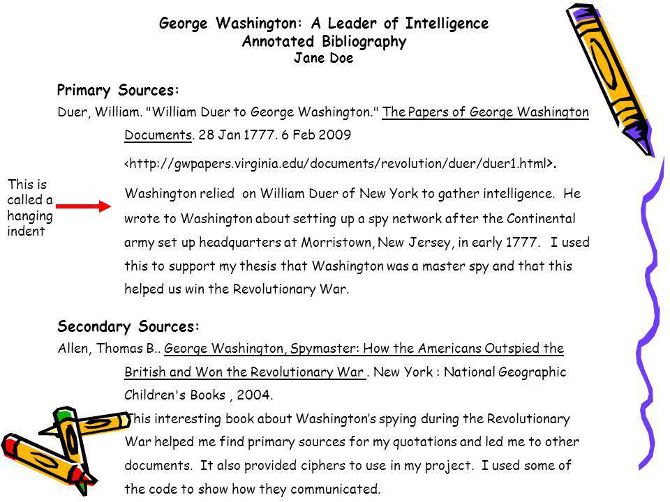 George Washington: A Leader of Intelligence Annotated Bibliography