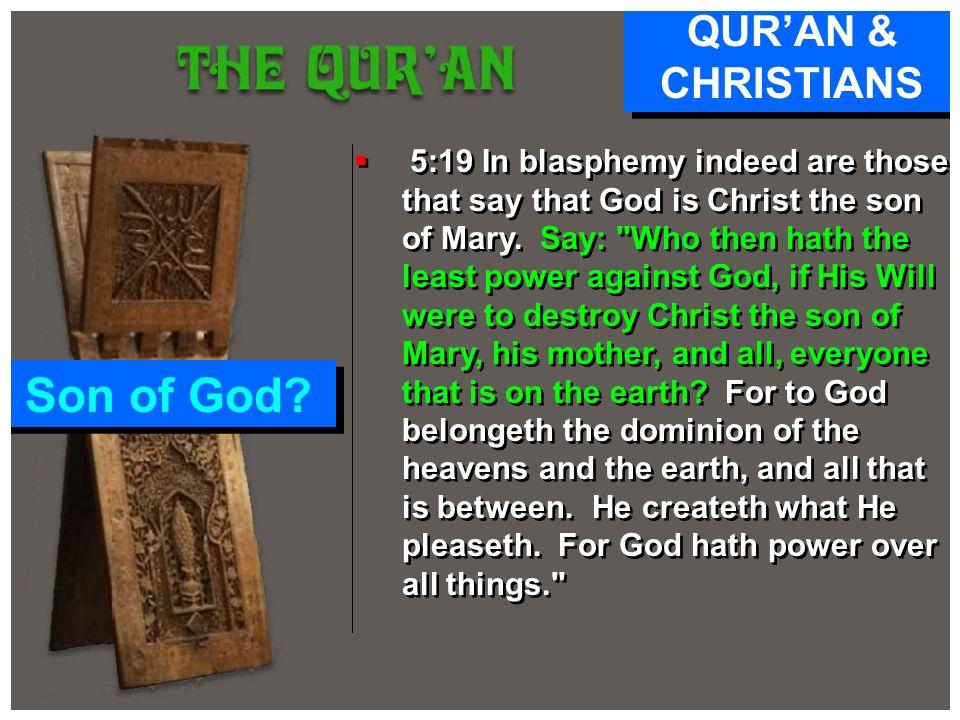 Son of God QUR'AN & CHRISTIANS