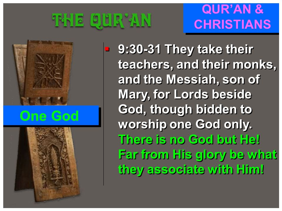 One God QUR'AN & CHRISTIANS