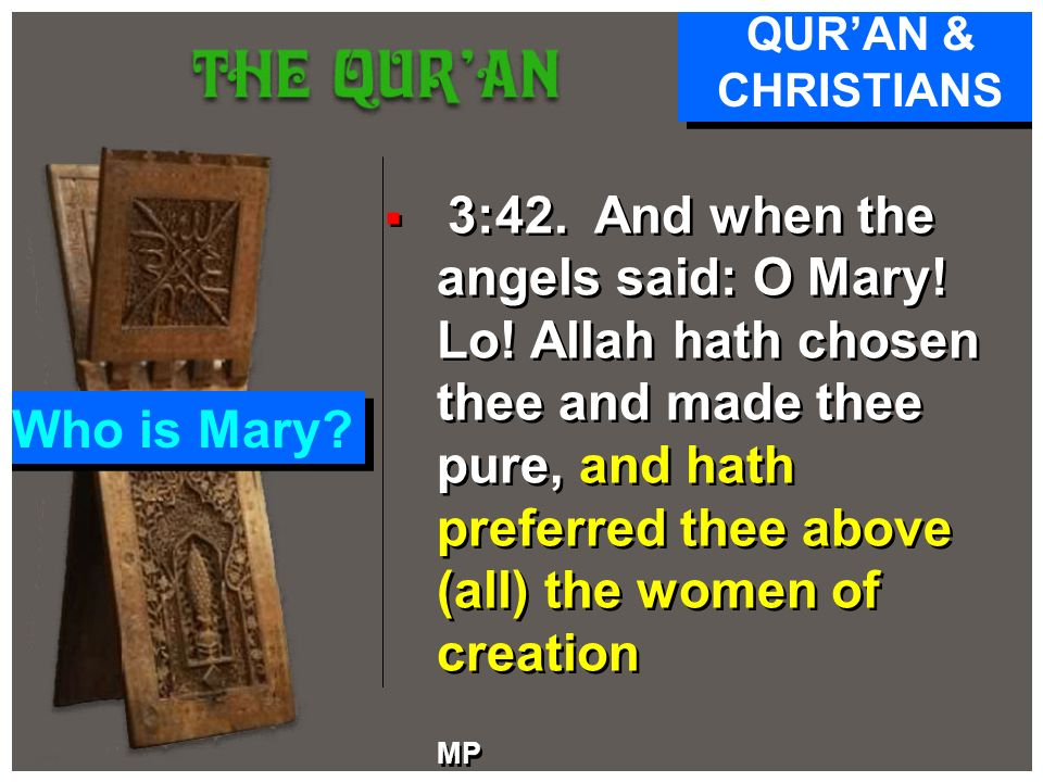 Who is Mary MP QUR'AN & CHRISTIANS