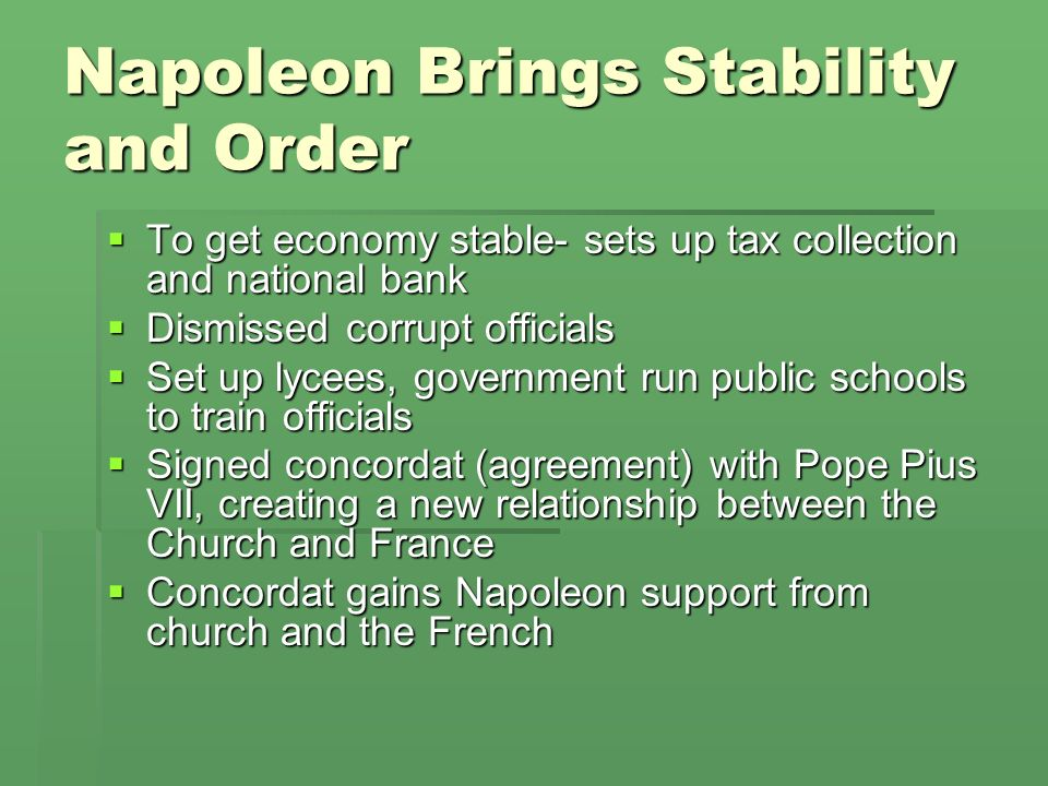 Napoleon Brings Stability and Order
