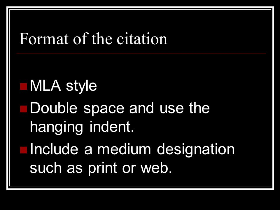 Format of the citation MLA style