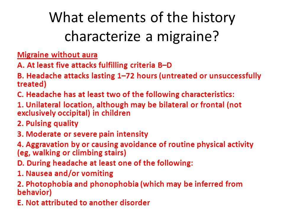 What elements of the history characterize a migraine