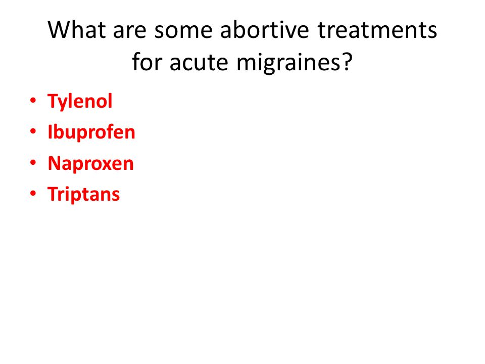 What are some abortive treatments for acute migraines