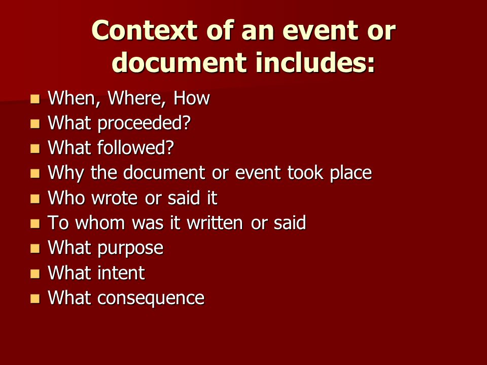 Context of an event or document includes: