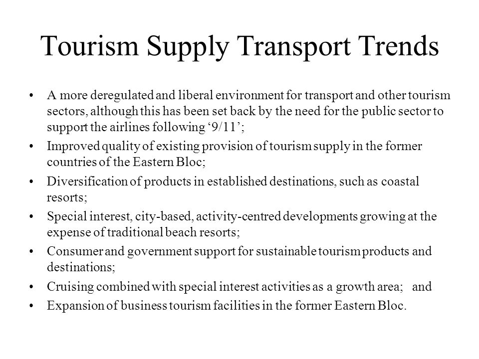 Tourism Supply Transport Trends
