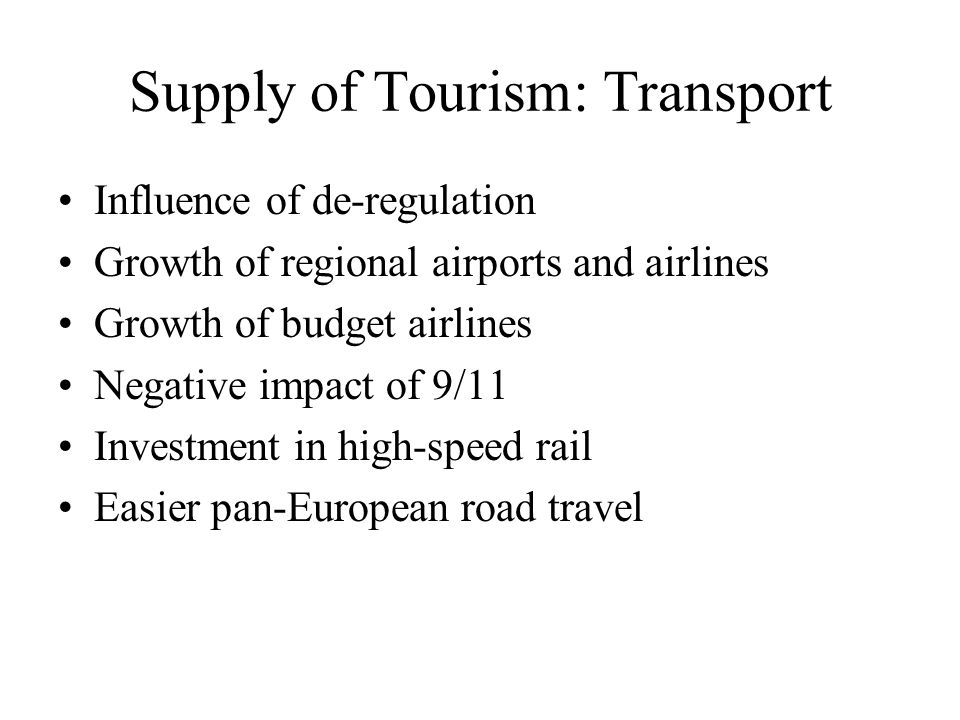 Supply of Tourism: Transport
