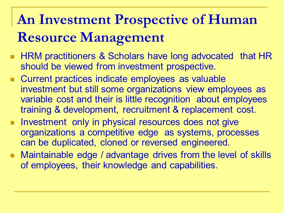 An Investment Prospective of Human Resource Management